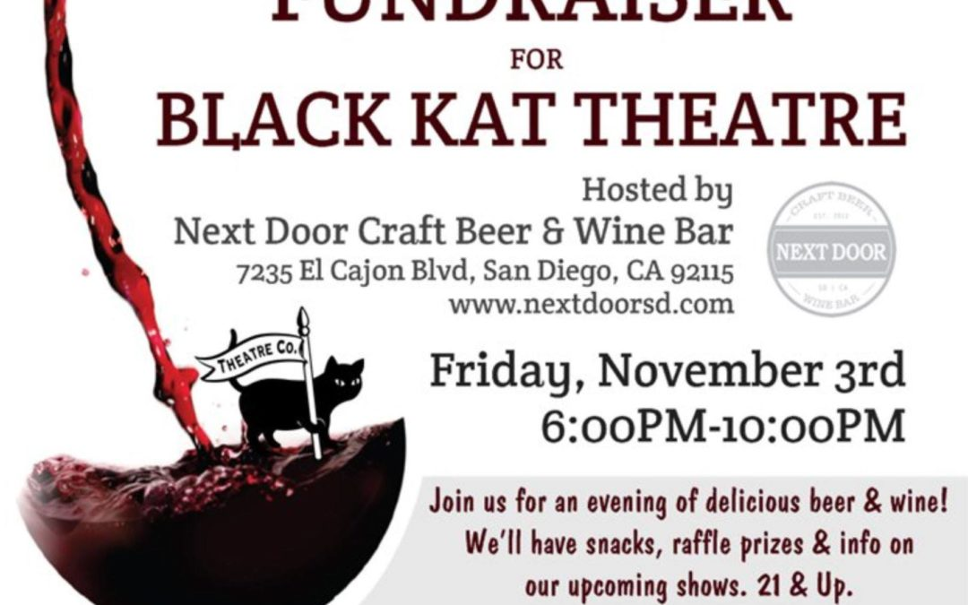 Let's Drink! Fundraiser for Black Kat Theatre! Nov 3, 2017