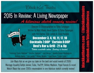 2015 In review: A Living Newspaper opens December 3rd!